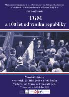 TGM a 100 let vzniku republiky